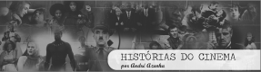 Histórias do Cinema, por André Azenha